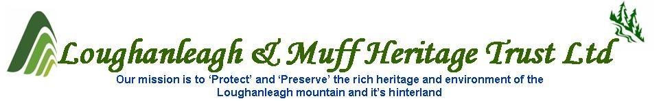 Loughanleagh & Muff Heritage Trust Ltd